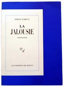 Simon Zabell - La Jalouse, Exposición, Les Éditions de minuit