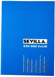 Sevilla, Ozú Qué Caló!