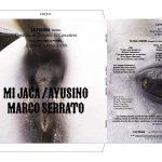 MI JACA / MARCO SERRATO, 2021. LAS CANTIÑAS DE JOAQUÍN EL CANASTERO. Vinyl record 3' 28''