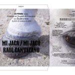 MI JACA / RAÚL CANTIZANO, 2021. LAS CANTIÑAS DE JOAQUÍN EL CANASTERO. Vinyl record 3' 32''